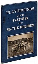 Playgrounds & Pastimes of Seattle Children