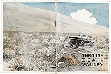 Through Death Valley in a Dodge Brothers Motor car: A true story of O.K. Parker's memorable trip through this arid desert land