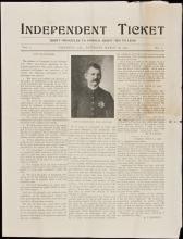 Independent Ticket - Vol. I, No. I, March 16, 1901