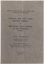 First Mortgage... Petaluma and Santa Rosa Railway Company to Mercantile Trust Company of San Francisco Trustee...