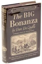 History of the Big Bonanza: An Authentic Account of the Discovery, History, and Working of the World Renowned Comstock Silver Lode of Nevada including the Present Condition of the Various Mines Situated thereon; Sketches of the Most Prominent Men