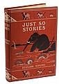 Kipling, Rudyard. Just So Stories for Little Children. First edition.