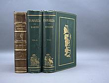 3 Vols incl: Baker. ISMAILIA. 2 Vols 1874. 1st ed.