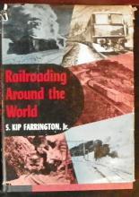 Railroading Around the World