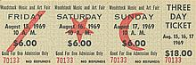 Woodstock Festival Original $18.00 Three Day Ticket