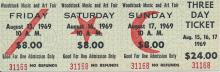 Woodstock Festival 1969 Original $24.00 Three Day Ticket