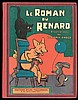 RABIER - Le Roman du renard - Exemplaire cartonné en très bel état.