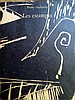 ALECHINSKY Pierre 1927-   Les Estampes. Ouvrage achevé d'imprimer le 19 octobre 1973. Yves RIVIERE Editeur. 223 pages.