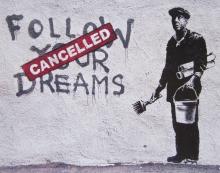 Banksy - Follow Your Dreams