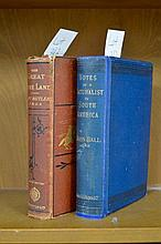 Notes on a Naturalist in South America by Ball - First Edition 1887