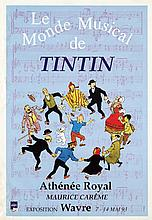 Poster by  Anonymous - Le Monde Musical de Tin Tin Exposition Wavre