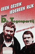 Posters (16) by  Various Artists - Geen Gezeik Iedereen Rijk Stemp De Tegenpartij
