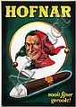 Poster by  Advertising Agency Palm - Hofnar nooit fijner gerookt