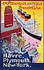 Poster by Albert Sebille - Transatlantique French Line Hâvre, Plymouth, New-York