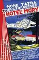 Poster by  Anonymous - Hohe Tatra Neucsorbersee Hotel's Mory