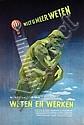 Poster by  Advertising Agency Pätz  - Wordt lid van Weten en Werken