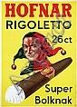 Poster by  Advertising Agency Palm - Hofnar Rigoletto Super Bolknak