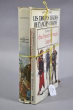 Two important books i) Les Troupes Legenes De Láncien Regime Les Corsaires du Roy de L''Armee de Terne ii) Uniforms of The French Foreign Legion (2)
