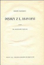 KLACZKO Julian - Pisma z l. 1849-1851. Zebrał Dr Bolesław Erzepki. Część 1-2 (w 1 wol.). Poznań 1919