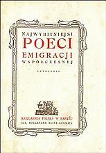 NAJWYBITNIEJSI poeci emigracji współczesnej. Antologia. Wydał Stanisław Lam. Paryż b.r. Księgarnia P
