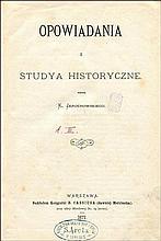 JAROCHOWSKI Kazimierz - Opowiadania i studya historyczne. Warszawa 1877. Nakł. Księgarni B. Cassiusa