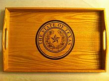 Wooden Serving Tray With The Texas State Seal on tray donated by Texas State Senator Brian Birdwell