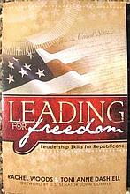 Leading for Freedom: by U.S. Senator John Cornyn- Signed-A