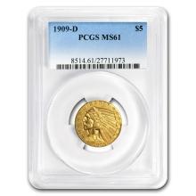 One $5 Indian Gold Half Eagle MS-61 PCGS (Random Year)