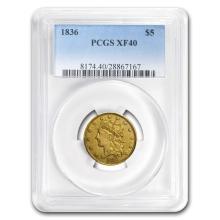 One 1836 Classic Head $5 Gold Half Eagle XF-40 PCGS