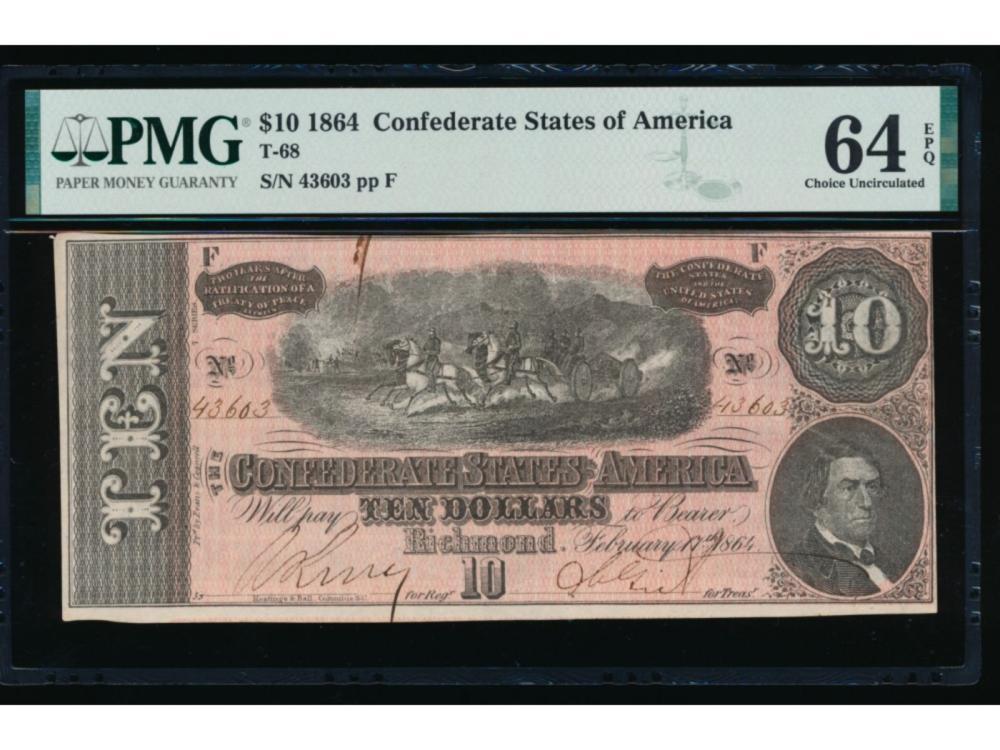 1864 $10 Confederate States of America Note PMG 64EPQ