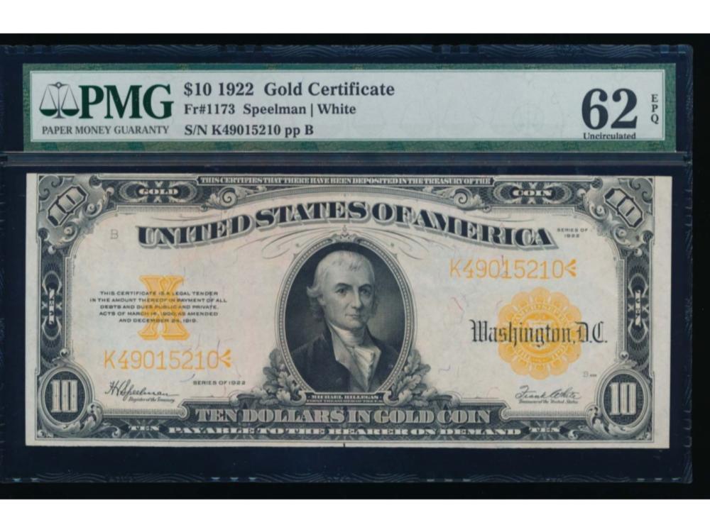 1922 $10 Gold Certificate PMG 62EPQ