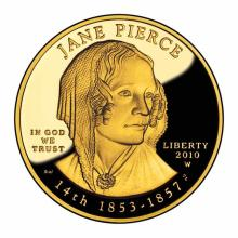 First Spouse 2010 Jane Pierce Proof