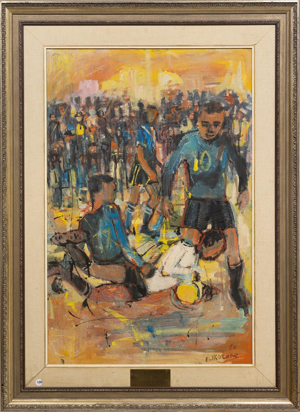Ephraim Ngatane (SA 1938 - 1971) Oil, Soccer Players, Signed & Dated '68 Illustrated on Page 72 of