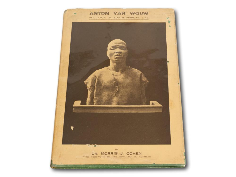 """Anton Van Wouw, Sculptor of South African Life"" by Dr. Morris J. Cohen, Rare First Edition, 1938, Signed by Anton van Wouw & Morris Cohen"