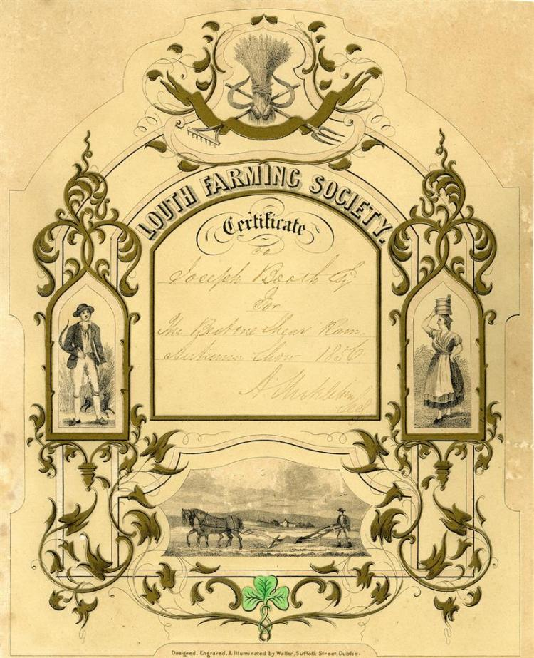 "LOUTH FARMING SOCIETY Certificate awarded to Joseph Booth for The Shear Ram, Autumn Show 1856, on card with rustic figures and agricultural scenes, gilded and with shamrock picked out in greenInscribed, ""Designed, Engraved and illuminated by Walker"