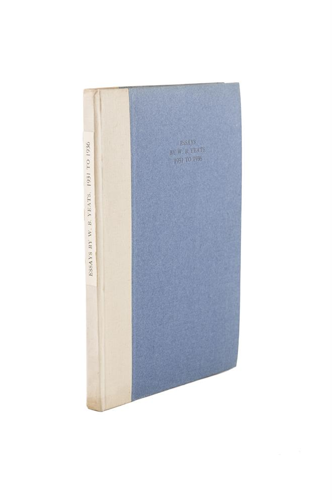 YEATS, WILLIAM BUTLEREssays By W.B. Yeats 1931 to 1936, Dublin: Cuala Press, 1937, limited to 300 copies