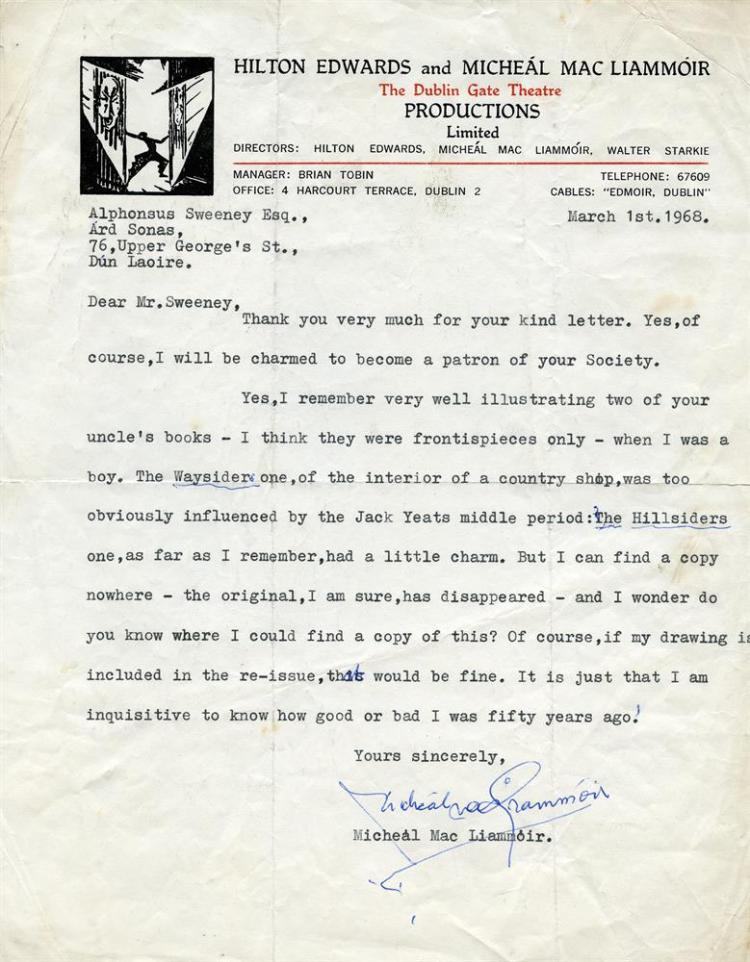 MacLIAMMOIR, MICHEÁL Typed Letter Signed, to Alphonsus Sweeney, Ard Sonas, 76 Upper George's St., Dun Laoire, discussing his drawings, used to illustrate two of Seamus O'Kelly's books, one page quarto, dated March 1st. 1968, on The Dublin Gate Theat