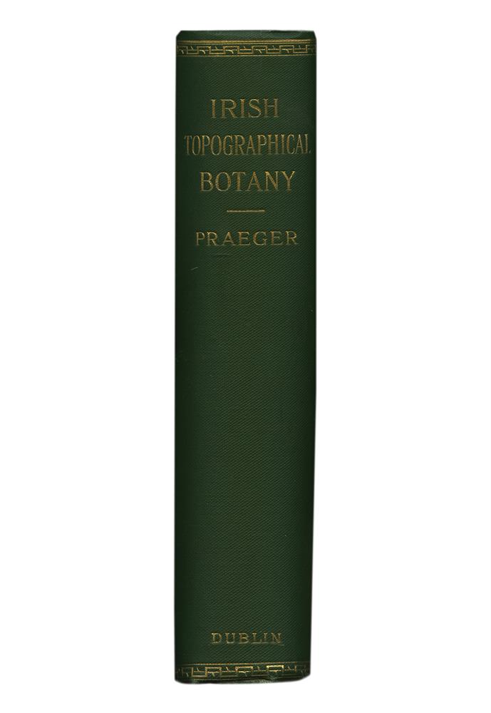 PRAEGER, R.L.Irish Topographical Botany, compiled largely from original material, Dublin: 1901, with large folding maps and gilt top, green cloth. Fine
