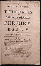 [Titus Oates;  Elijah Fenton]  A Modest Vindication of Titus Oates the Salamanca-Doctor from Perjury:  Or An Essay to Demonstrated him only forsworn in several Instances