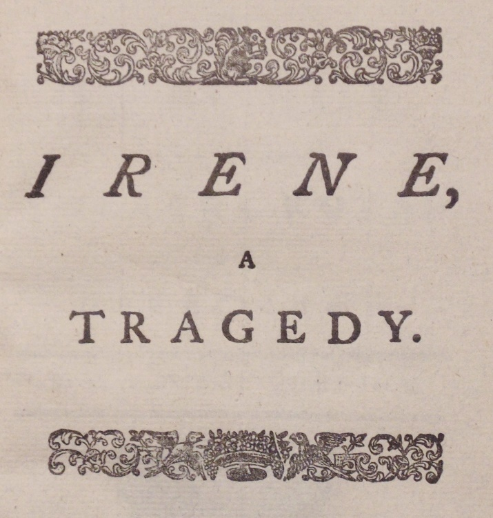 Johnson, Samuel.  Irene:  A Tragedy, 1749
