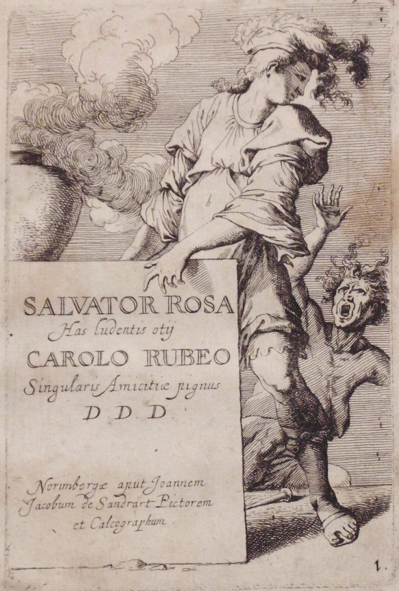 Rosa, Salvator. Has Ludentis Otij...  [Etchings]