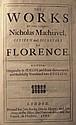 Machiavelli, Nicholas.  The Works of the Famous Nicholas Machiavel.