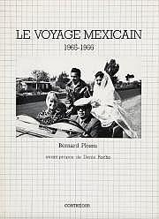 Bernard Plossu (né en 1945) Le voyage mexicain.