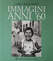 Carlo Bavagnoli (né en 1932) Immagini Anni'60