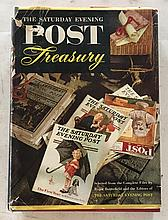 Saturday Evening Post Treasury HC with DJ 7 ¼ x 10 ¼ ; 544 Pages. Lots of early ad's = and picture of early covers = The Saturday Evening Post is Americas oldest magazine. Cyrus H.K. Curtis bought it for $1,000 in 1897. Lots of early stories taken