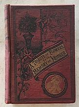 A Tribute of Flowers to The Memory of Mother by John McCoy HC; 1892; 504 Pages; 5 ¾ x 8; Thoughts on Mothers love and death, grave, home beyond and echoes from the hearts dearest memories.
