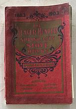 The Yeager – Hunter Spring City Stove Works, 1883 – 1903 P.B. 6 x 9; 149 Pages.