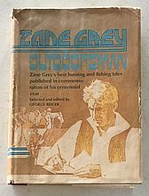 Zane Grey Outdoorsman by George Reiger HC with DJ 1972; 349 Pages. Zane Greys best hunting and fishing tales published in Commemoration of his centennial year = Roping Lions in The Grand Canyon Page 19 = The First Thousand Pounder Page 235 =