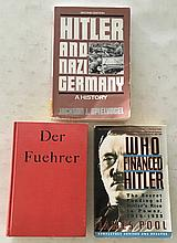 3 Books of Hitler = Who Financed Hitler by James E. Poor P.B. 5 ¼ x 8; 1997; 412 Pages. Critical acclaim for one of the most shattering chronicles of our times – The full story of the Third Reichs silent supporters. The secret funding of Hitlers