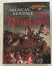The American Heritage Book of The Revolution HC with DJ; 8 ¾ x 11; 1958; 384 Pages. Americas fight for Independence is described in one magnificent volume with more than 600 pictures = Camps and Prisons Page 163 Redcoats enter New York City Page 198
